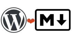[WordPress]マークダウンで記事を投稿する4つの方法